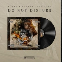 Do Not Disturb BY Zoocci Coke Dope
